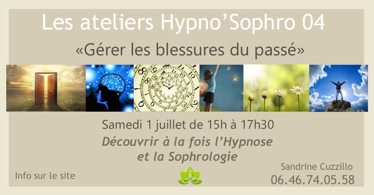 Apprendre Hypnose Sophrologie atelier digne les bains manosque sisteron Castellane